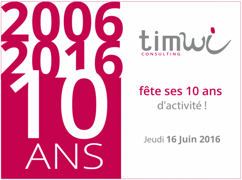 Timwi Consulting fête ses 10 ans